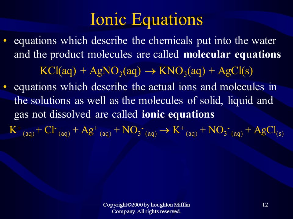 Ionic Equations equations which describe the chemicals put into the water and the product molecules are called molecular equations.