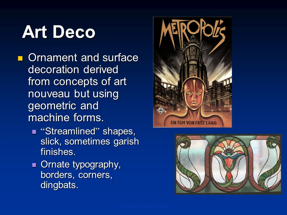 Art Deco Ornament and surface decoration derived from concepts of art nouveau but using geometric and machine forms.