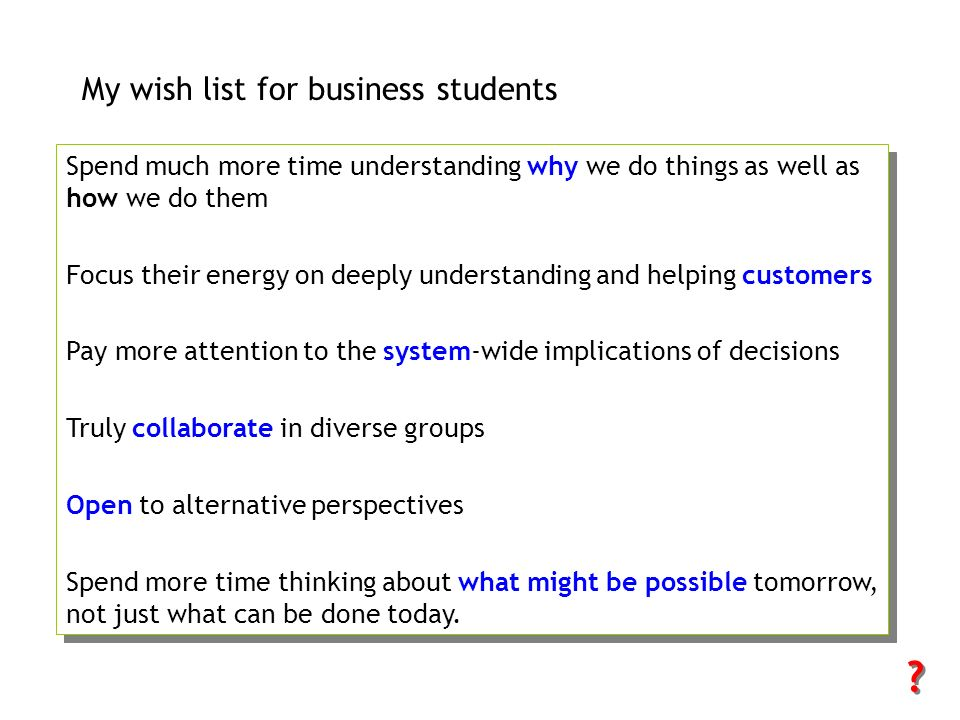 My wish list for business students