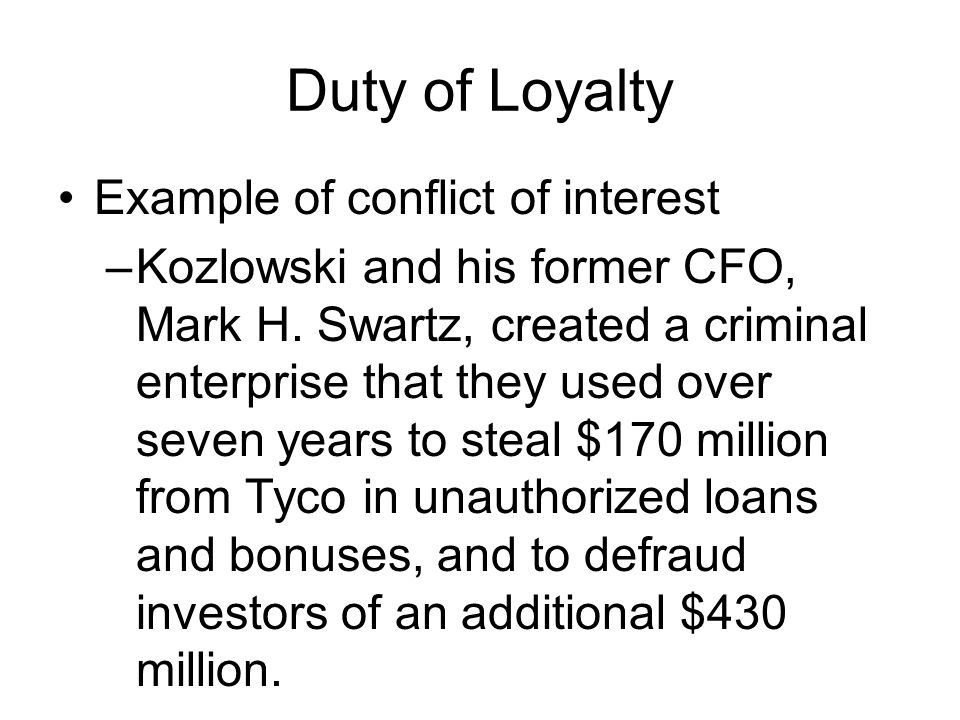 Duty of Loyalty Example of conflict of interest