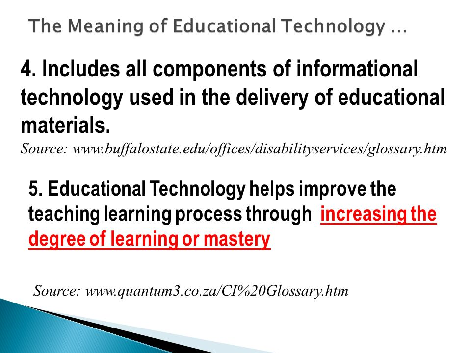 The Meaning of Educational Technology …