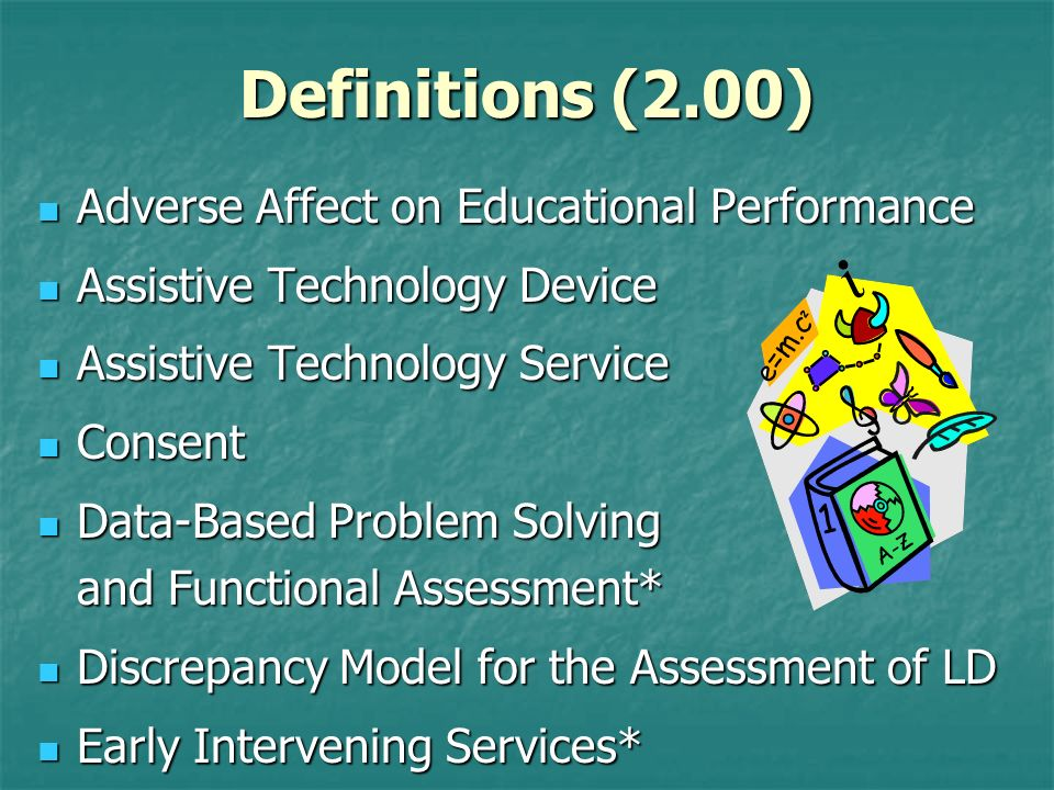 Definitions (2.00) Adverse Affect on Educational Performance