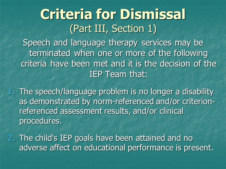 Criteria for Dismissal (Part III, Section 1)