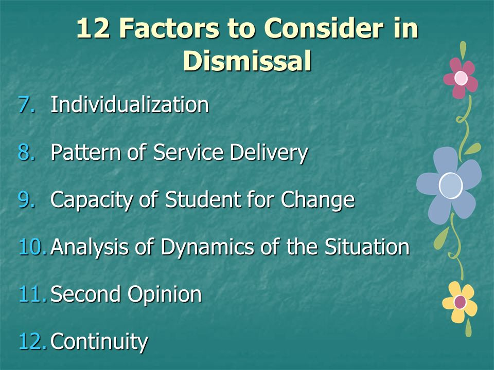 12 Factors to Consider in Dismissal