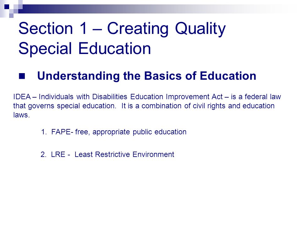 Section 1 – Creating Quality Special Education