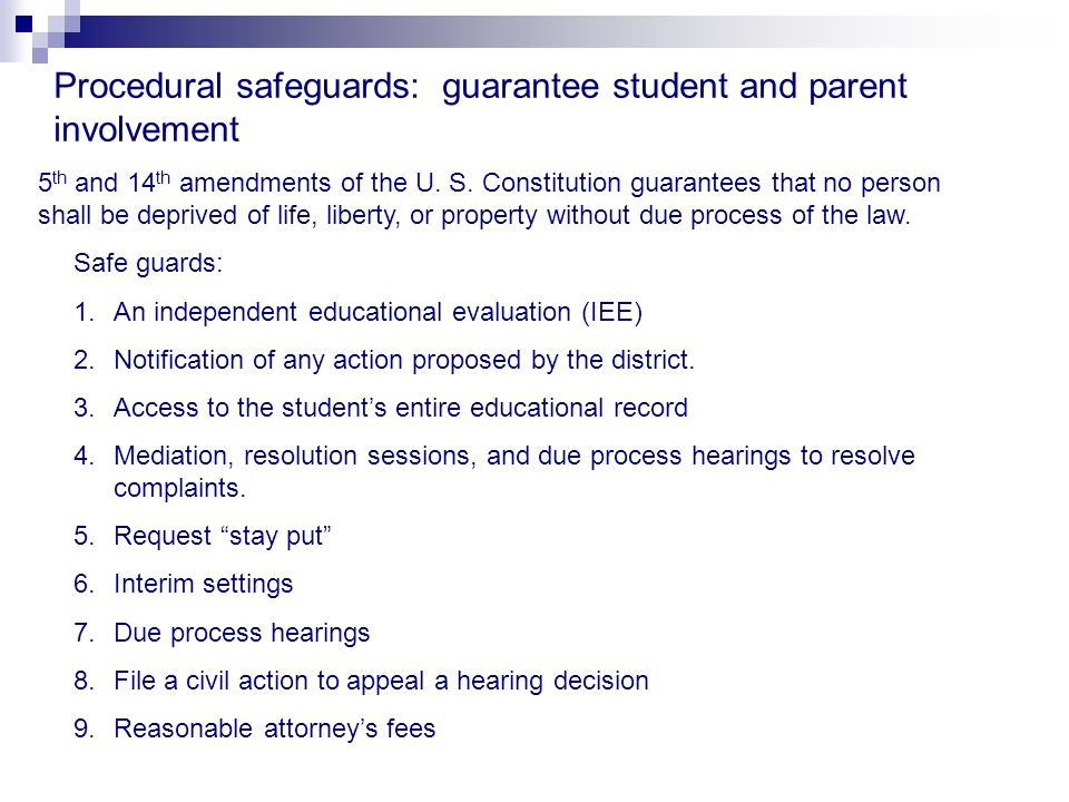 Procedural safeguards: guarantee student and parent involvement