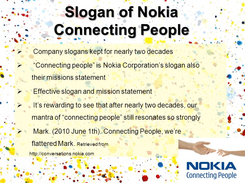 Slogan of Nokia Connecting People