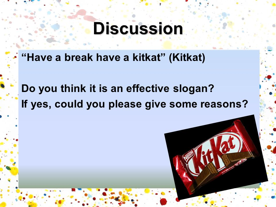 Discussion Have a break have a kitkat (Kitkat)