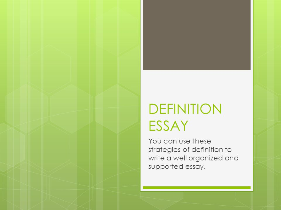 Modest Proposal Essay  Definition Essay You Can Use These Strategies Of Definition To Write A  Well Organized And Supported Essay How To Use A Thesis Statement In An Essay also Help Writing Essay Paper Definition Essay You Can Use These Strategies Of Definition To Write  Family Business Essay