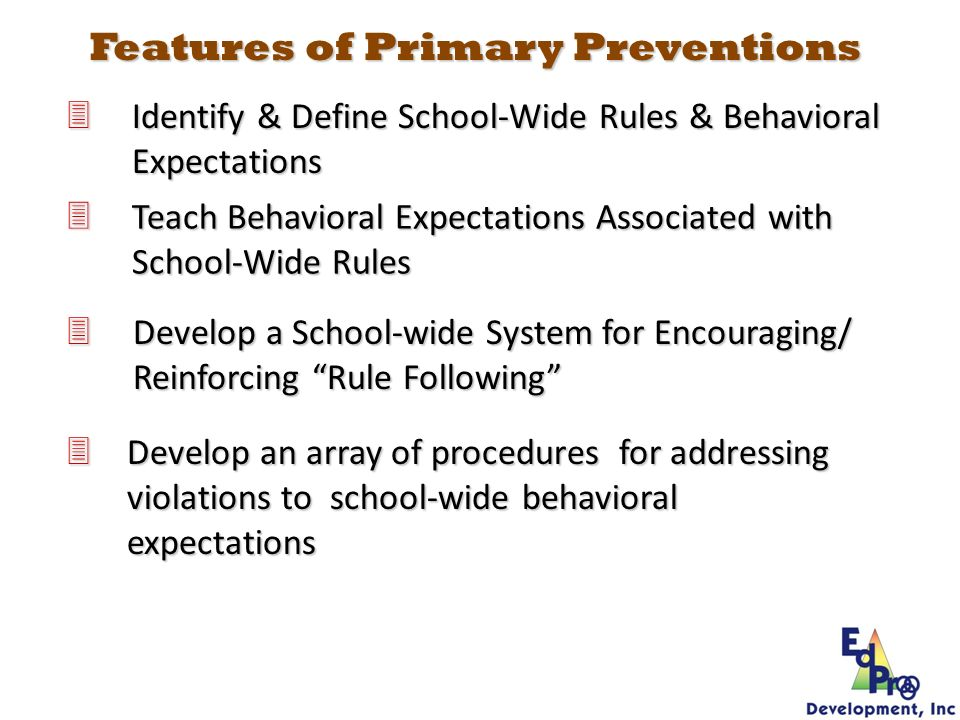 Features of Primary Preventions