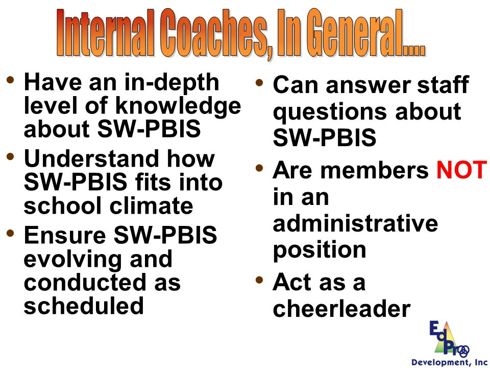 Internal Coaches, In General….