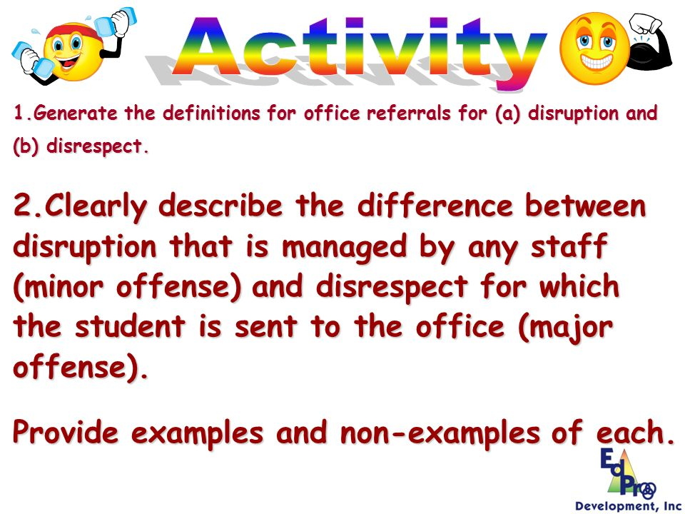 Activity 1.Generate the definitions for office referrals for (a) disruption and (b) disrespect.