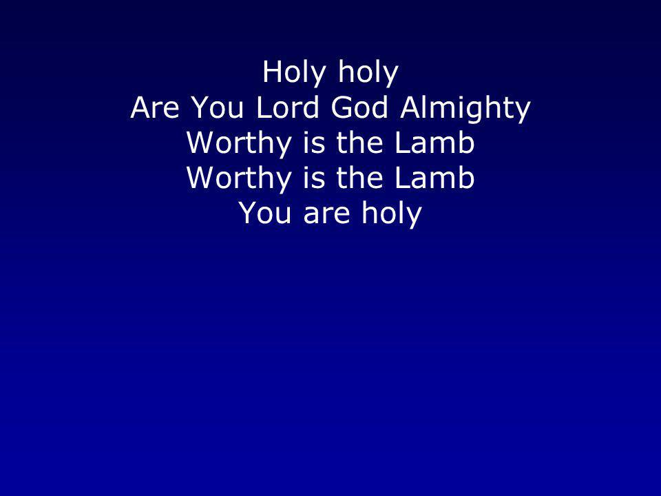 Are You Lord God Almighty