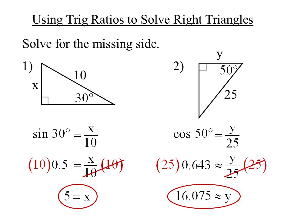 Objective - To use basic trigonometry to solve right triangles ...