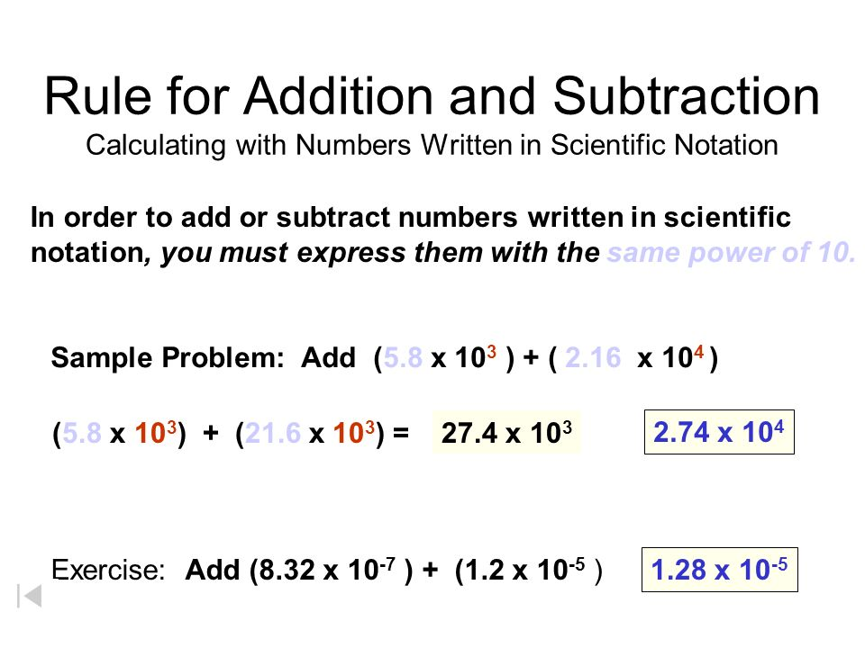 Rule for Addition and Subtraction Calculating with Numbers Written in Scientific Notation