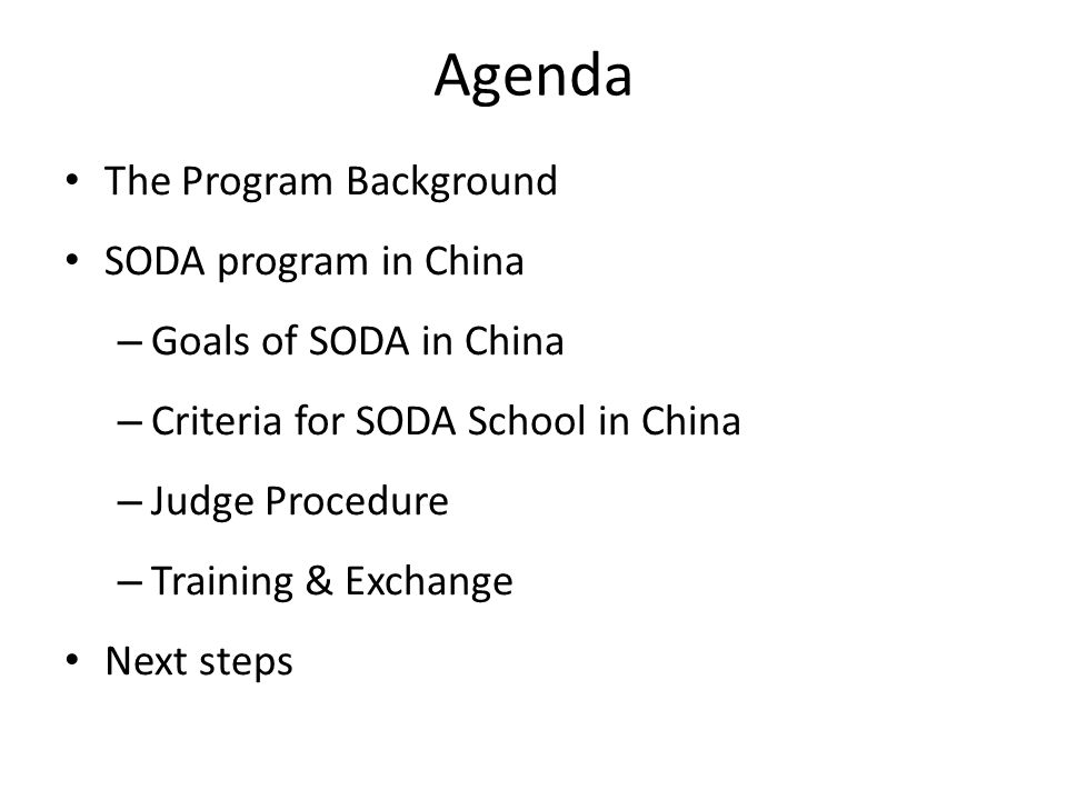 Agenda The Program Background SODA program in China