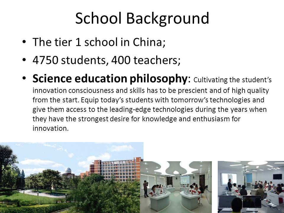 School Background The tier 1 school in China;