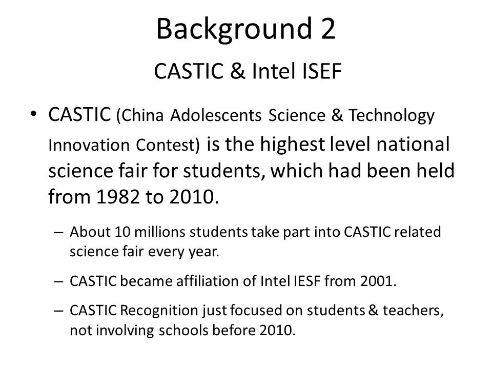 Background 2 CASTIC & Intel ISEF