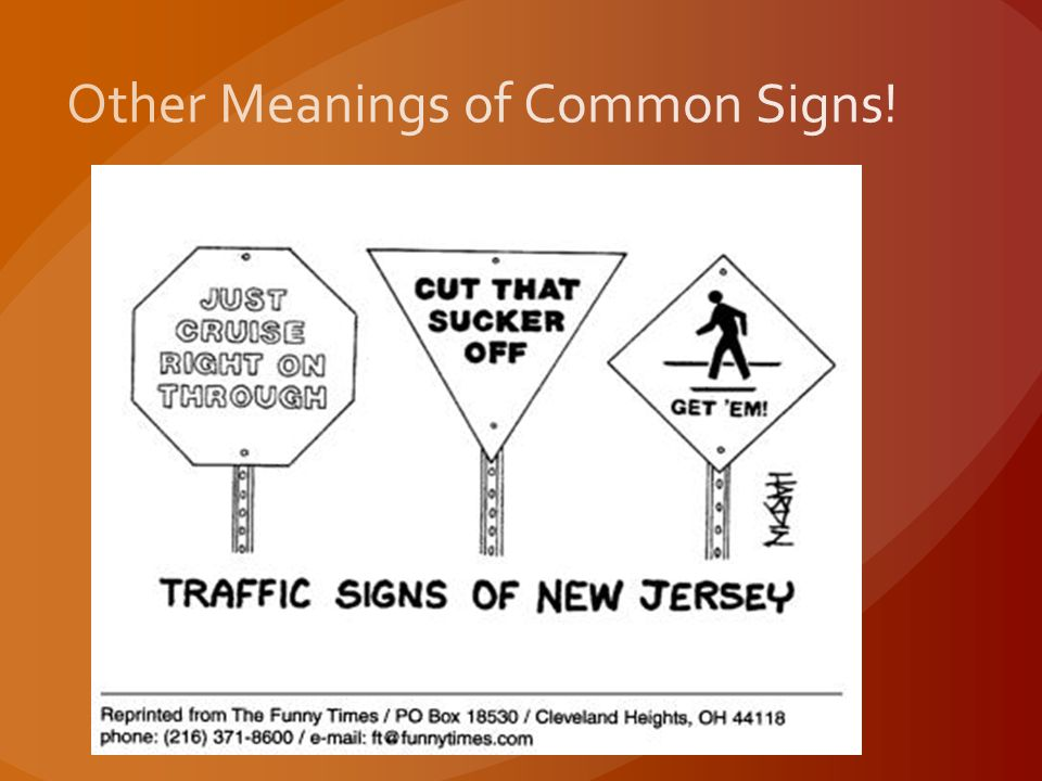 Other Meanings of Common Signs!
