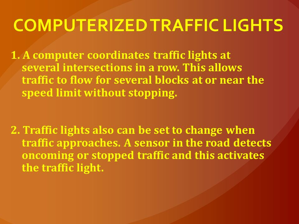 COMPUTERIZED TRAFFIC LIGHTS