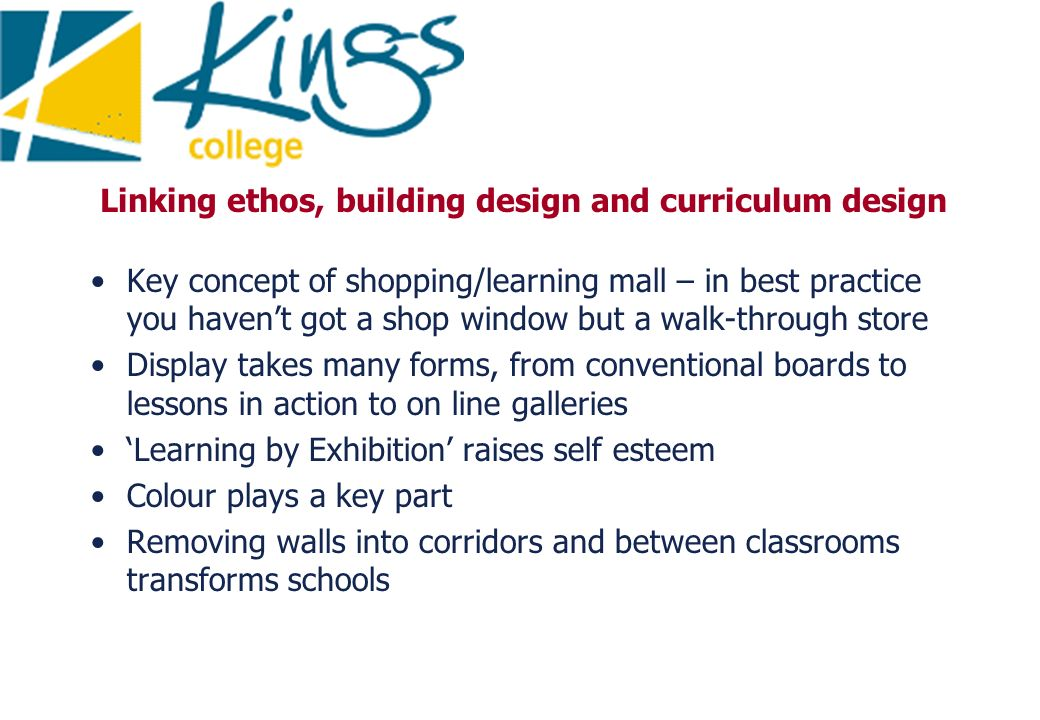 Linking ethos, building design and curriculum design