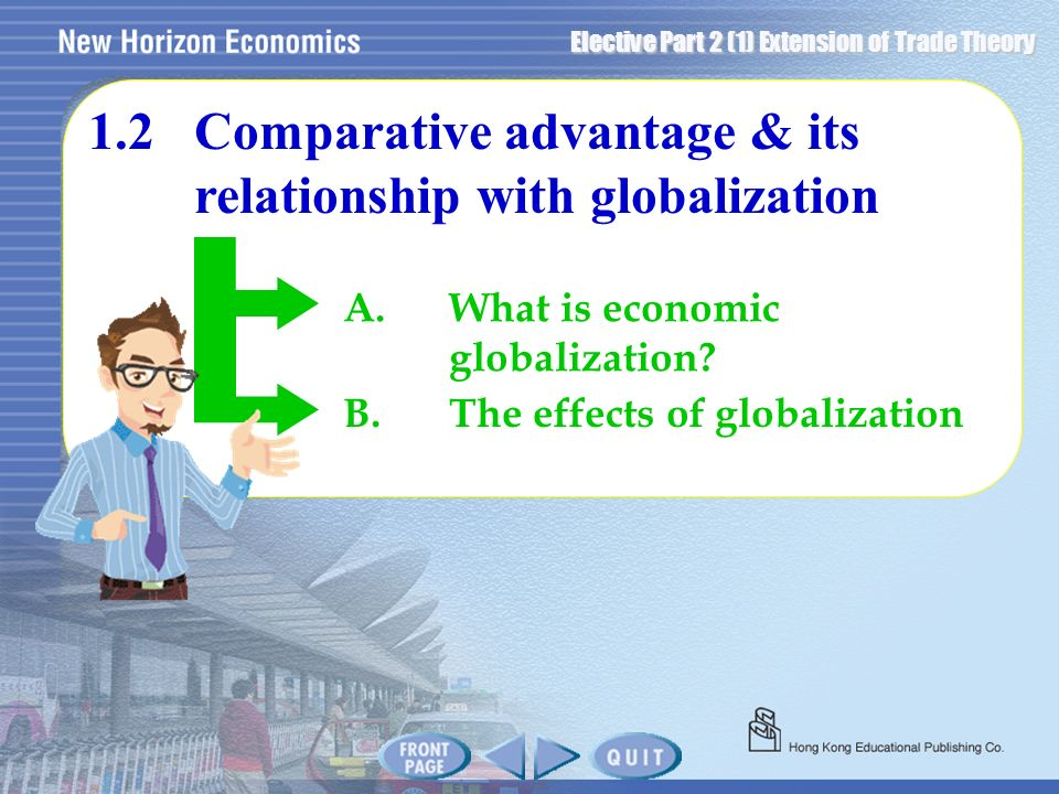 1.2 Comparative advantage & its relationship with globalization