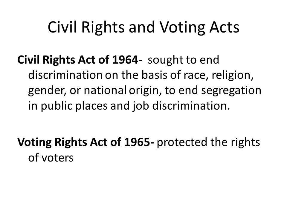 Civil Rights and Voting Acts