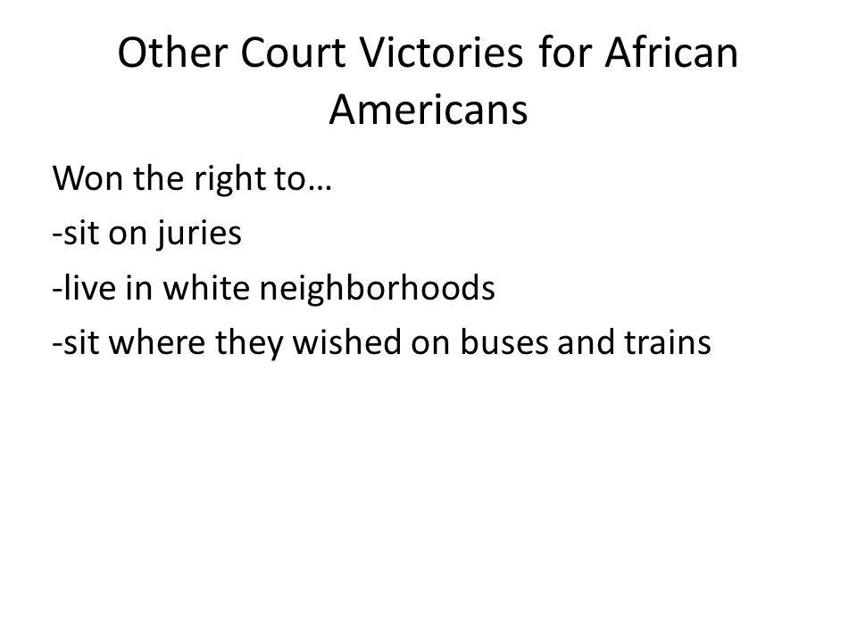 Other Court Victories for African Americans