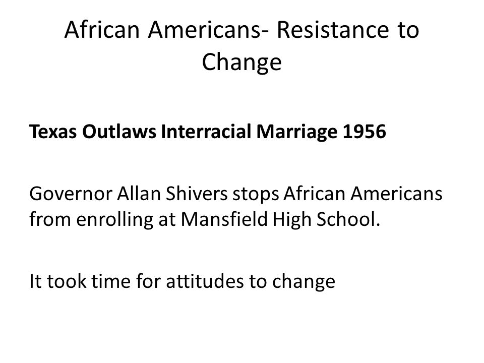 African Americans- Resistance to Change