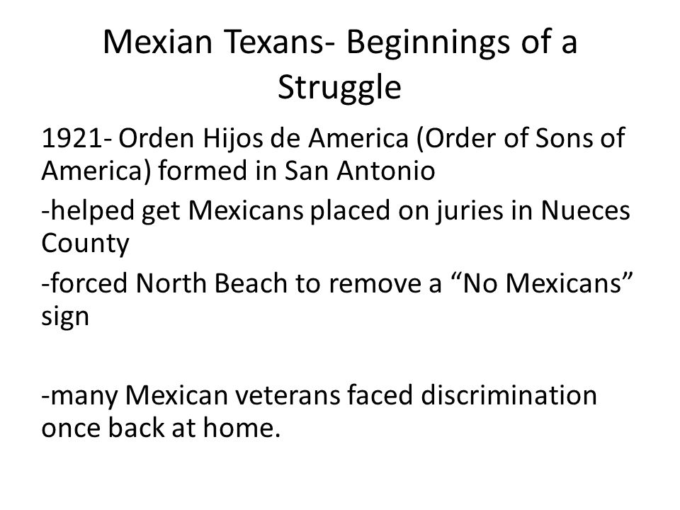 Mexian Texans- Beginnings of a Struggle