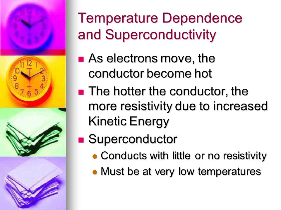 Temperature Dependence and Superconductivity