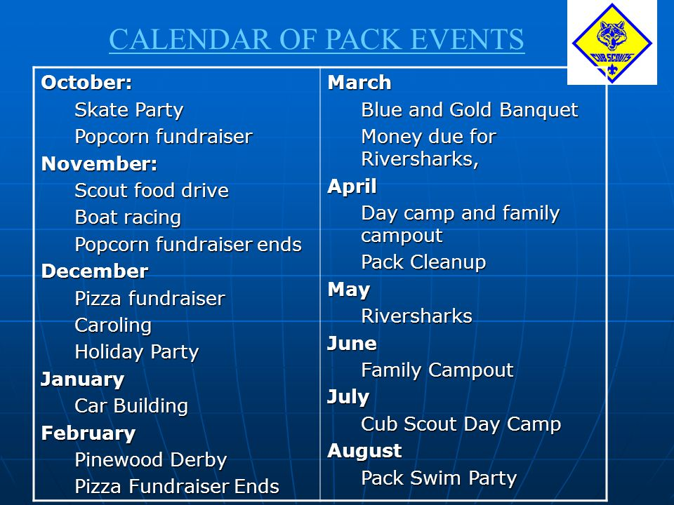 CALENDAR OF PACK EVENTS