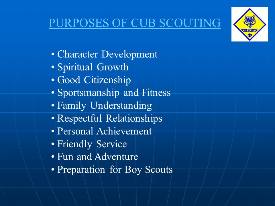 PURPOSES OF CUB SCOUTING