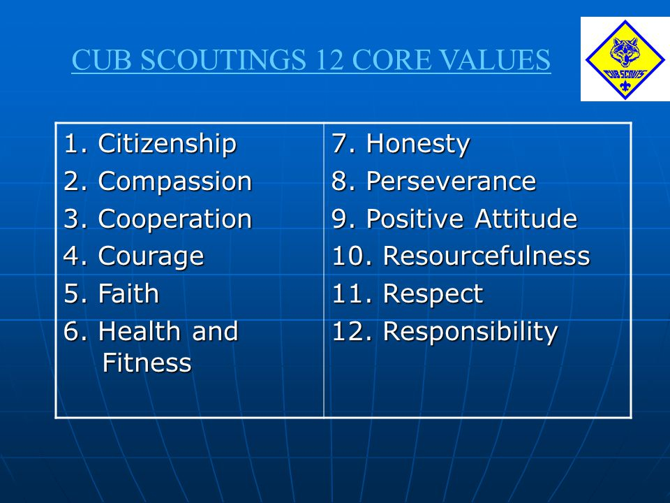 CUB SCOUTINGS 12 CORE VALUES