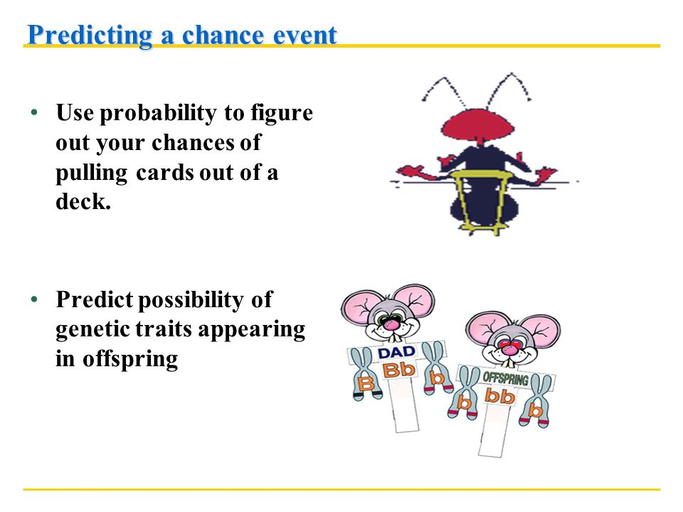 Predicting a chance event