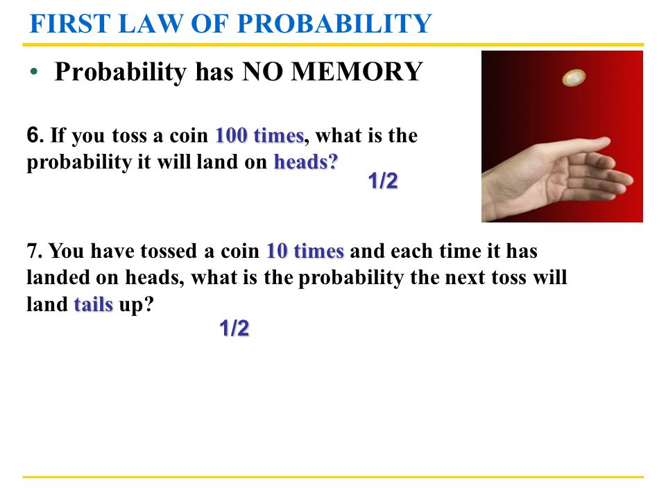 FIRST LAW OF PROBABILITY