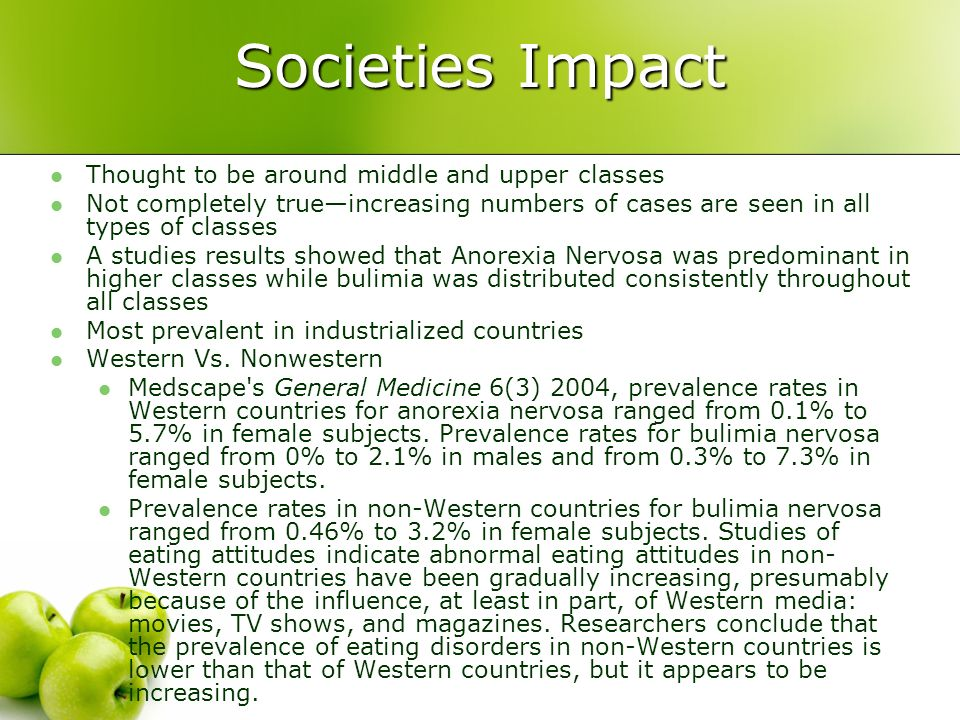 Societies Impact Thought to be around middle and upper classes