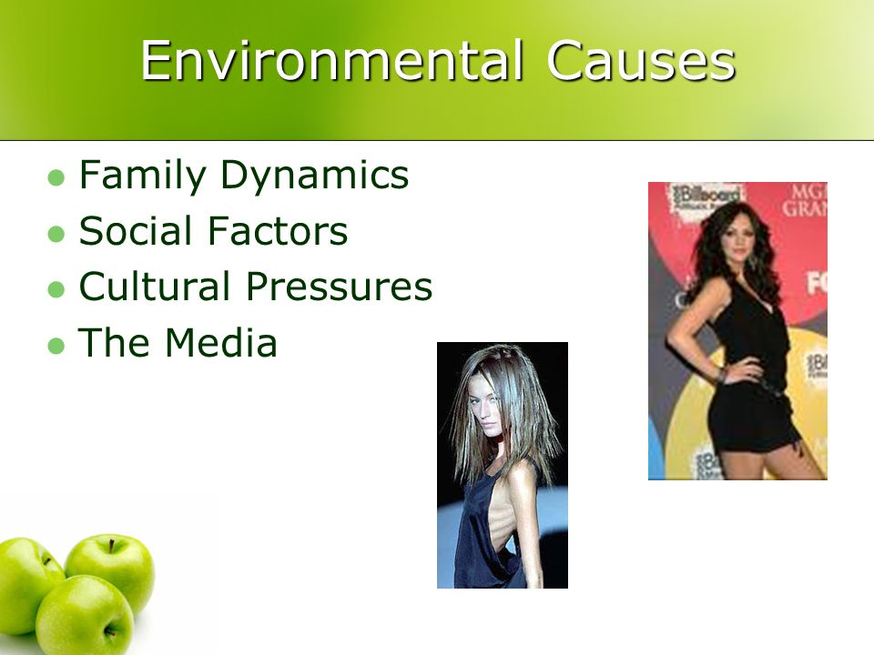 Environmental Causes Family Dynamics Social Factors Cultural Pressures