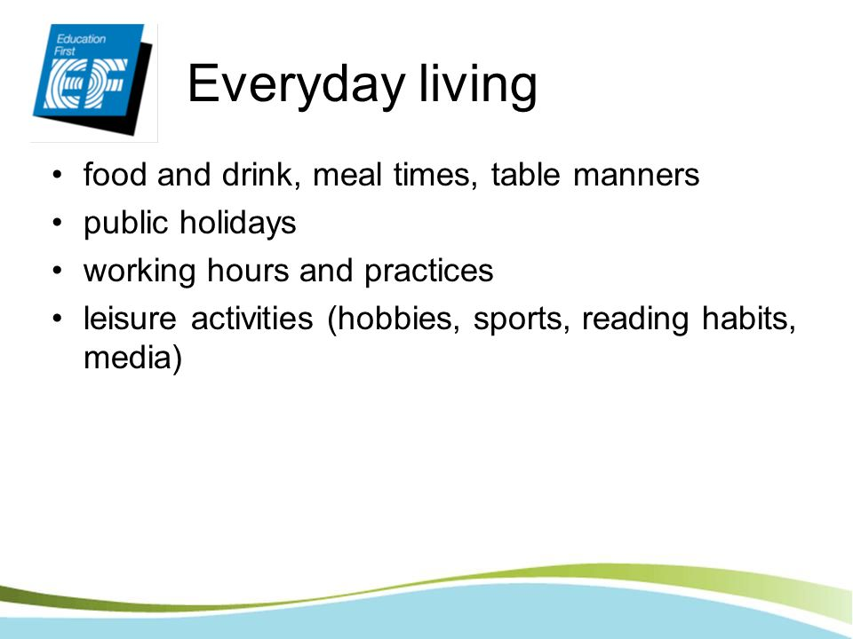 Everyday living food and drink, meal times, table manners
