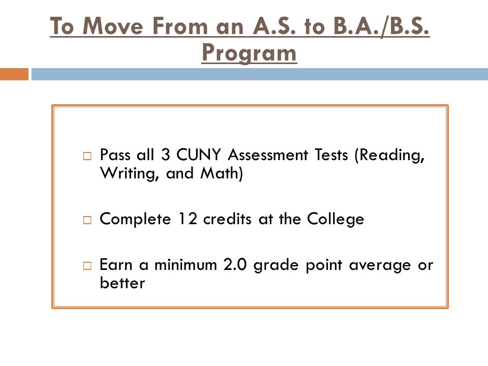 To Move From an A.S. to B.A./B.S. Program