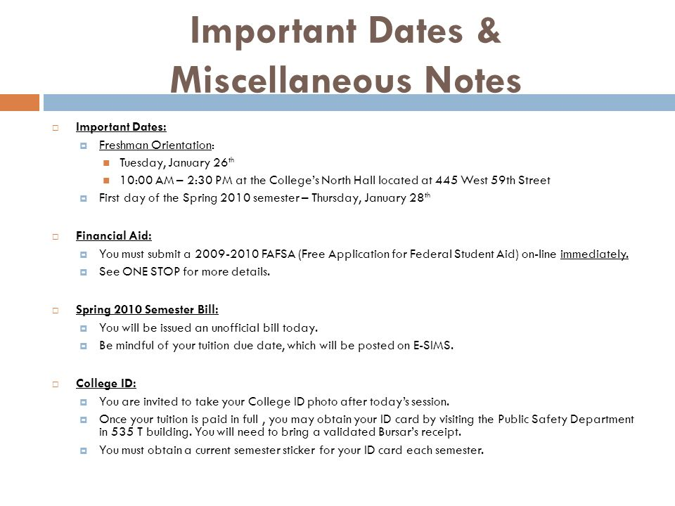 Important Dates & Miscellaneous Notes