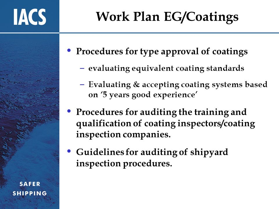 Work Plan EG/Coatings Procedures for type approval of coatings