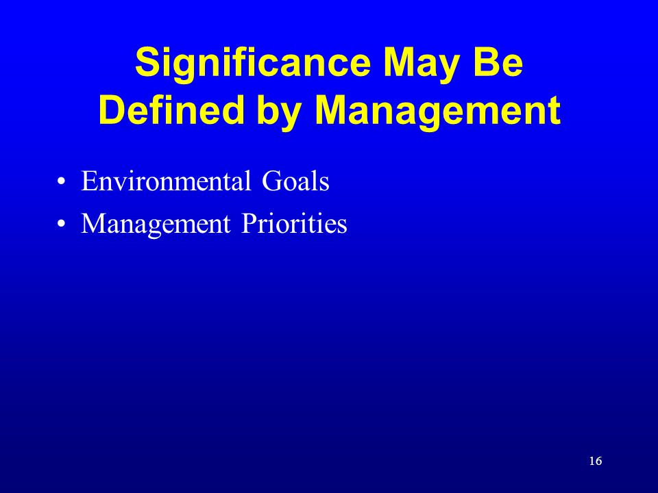 Significance May Be Defined by Management