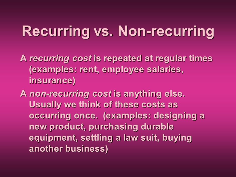 Recurring vs. Non-recurring