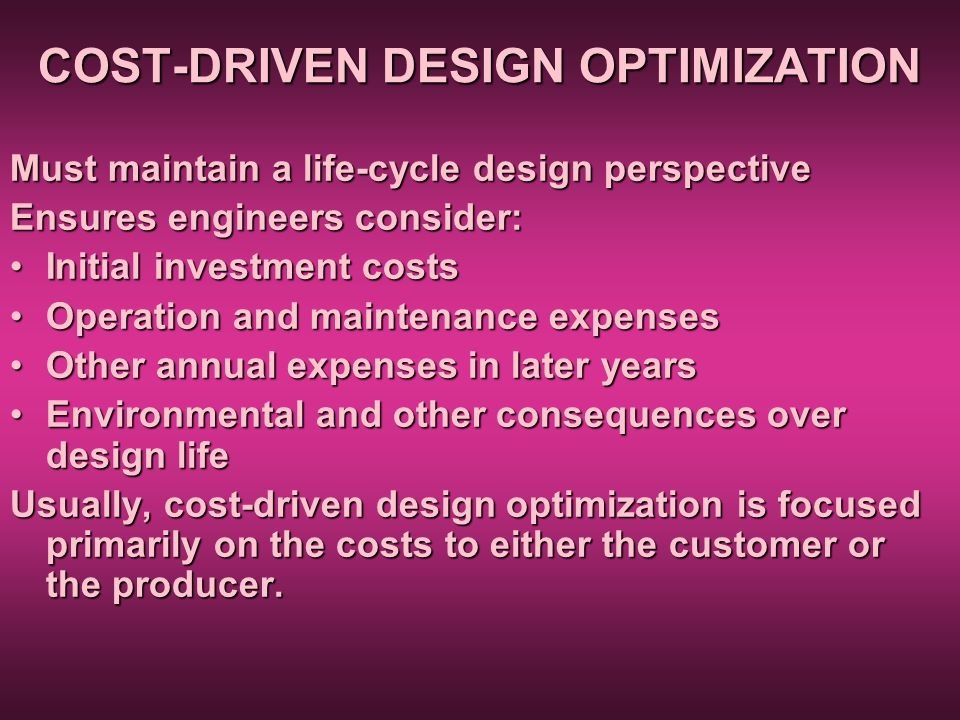 COST-DRIVEN DESIGN OPTIMIZATION