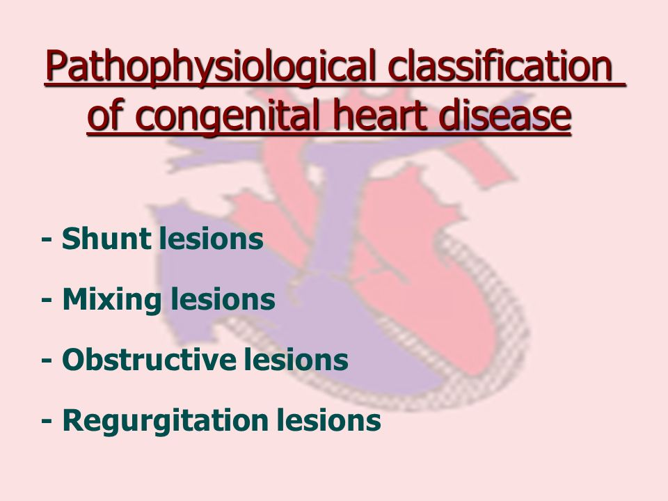 Pathophysiological classification of congenital heart disease