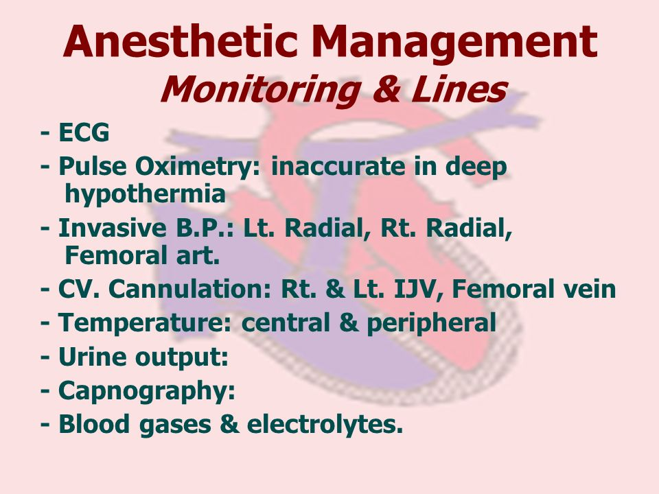 Anesthetic Management Monitoring & Lines