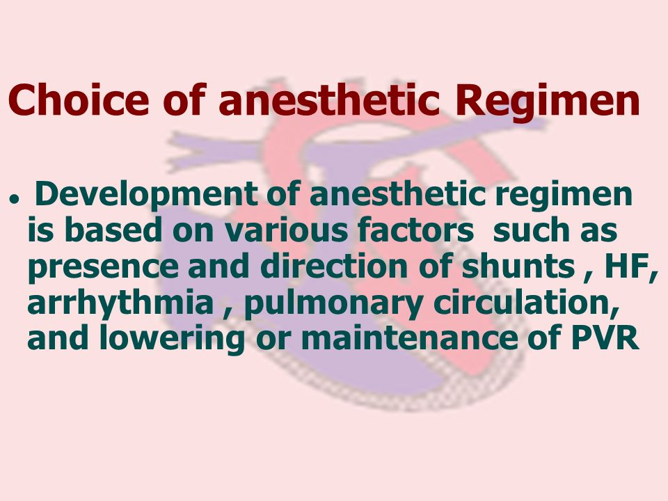 Choice of anesthetic Regimen