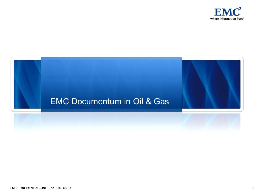 EMC Documentum in Oil & Gas