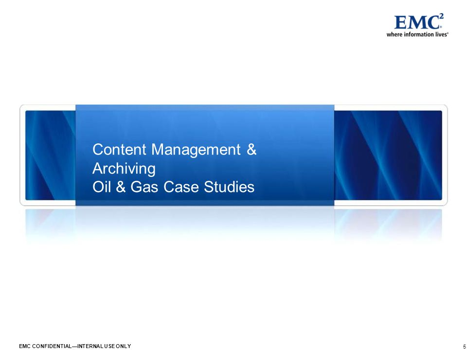 Content Management & Archiving Oil & Gas Case Studies